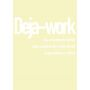Text-Postkarte: Deja-work
